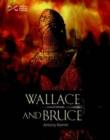 Wallace & Bruce : Two Scottish Heroes - Book
