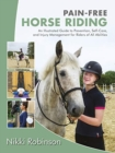Pain-Free Horse Riding : An Illustrated Guide to Prevention, Self-Care, and Injury Management for Riders of All Abilities - Book
