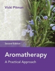 Aromatherapy : A Practical Approach - Book
