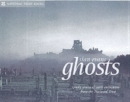 Ghosts : Spooky Stories and Eerie Encounters from the National Trust - Book