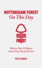 Nottingham Forest on This Day : History, Facts & Figures from Every Day of the Year - Book