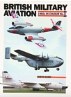 British Military Aviation : 1960s in Colour No. 1 - Book
