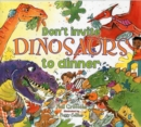 Don't Invite Dinosaurs to Dinner - Book