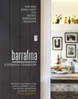Barrafina : A Spanish Cookbook - Book