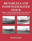 BR Parcels and Passenger-Rated Stock: Self-Propelled Parcels Vans, TPOs and Car-Carrying Vehicles for Motorail Services : 3 - Book
