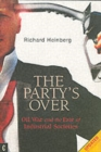 Party's Over : Oil, War and the Fate of Industrial Societies - Book