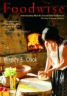 Foodwise : Understanding What We Eat and How it Affects Us, the Story of Human Nutrition - eBook