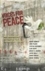 Voices for Peace : War, Resistance and America's Quest for Full-Spectrum Dominance - Book