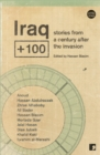 Iraq+100 : Stories from a Century After the Invasion - Book