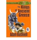 The Kings of Ancient Greece - Book