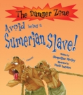 Avoid Being A Sumerian Slave! - Book