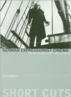 German Expressionist Cinema - The World of Light and Shadow - Book