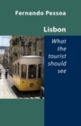 Lisbon -- What the Tourist Should See - Book