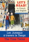 The Time Twins/Les jumeaux a travers le temps - Book