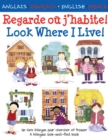 Look Where I Live/Regarde ou j'habite - Book