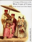 Account of a Voyage of Discovery to the West Coast of Corea, and the Great Loo-Choo Island : with an Appendix Containing Charts, and Various Hydrographical and Scientific Notes - Book