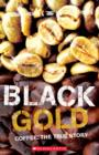 Black Gold - Coffee The True Story - Book