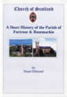 A Short History of the Parish of Fortrose and Rosemarkie - Book