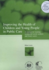 Improving the Health of Children and Young People in Public in Care - eBook