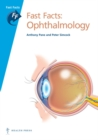 Fast Facts: Ophthalmology - eBook