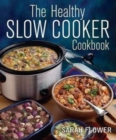 The Healthy Slow Cooker Cookbook - Book