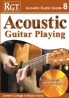 Acoustic Guitar Playing : Grade 8 - Book