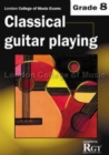 London College of Music Classical Guitar Playing Grade 8 -2018 RGT - Book