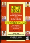 Let's Sign Introduction to British Sign Language (BSL) Early Years Curriculum Student Book : BSL Course A for Nursery, Primary Settings and Families - Book