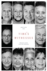 Time's Witnesses: Women's Voices from the Holocaust - eBook