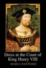 Dress at the Court of King Henry VIII - Book