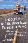 Encounters in the American Mountain West : A Sinner Amongst the Latter-Day Saints - eBook