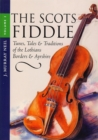 The Scots Fiddle : (Vol 2) Tunes, Tales & Traditions of the Lothians, Borders & Ayrshire - eBook