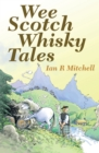 Wee Scotch Whisky Tales - eBook