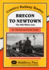 Brecon to Newtown : The Mid Wales Line - Book
