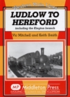 Ludlow to Hereford : Including the Kington Branch - Book