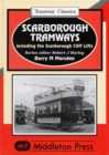 Scarborough Tramways : Including the Scarborough Cliff Lifts - Book