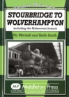 Stourbridge to Wolverhampton : Including the Halesowen Branch - Book