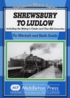 Shrewsbury to Ludlow : Including the Bishop's Castle and Clee Hill Branches - Book