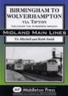 Birmingham to Wolverhampton Via Tipton : Including the Harborne Branch - Book
