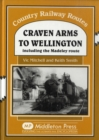 Craven Arms to Wellington : Including the Madeley Route - Book
