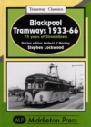 Blackpool Tramways : 75 Years of Streamliners - Book