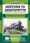 Newtown to Aberystwyth : Including the Van and Dinas Mawddwy Branches - Book