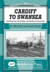 Cardiff to Swansea : Including the Cowbridge and Porthcawl Branches - Book