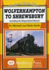 Wolverhampton to Shrewsbury : Including the Kingswinford Branch - Book