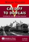 Cardiff to Dowlais : Including the Coryton and Aber Branches - Book