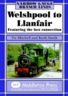 Welshpool to Llanfair : Featuring the Lost Connection - Book