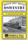 Branch Lines Around Oswestry : Gobowen, Tanat Valley, Llanfyllin and Welshpool - Book