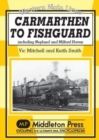 Carmarthan to Fishguard : Including Neyland and Milford Haven - Book