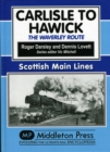 Carlisle to Hawick : The Waverley Route - Book