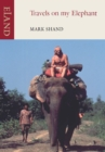 Travels on my Elephant - Book